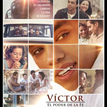 Próximamente en cines «Víctor- El poder de la fe», producida en Hollywood
