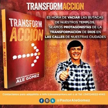 TransformAcciòn -Nuevo libro Ale Gomez-