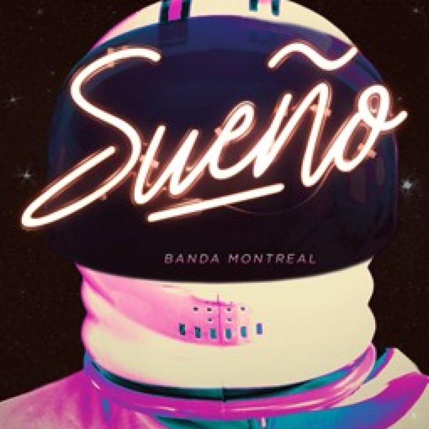 La banda Montreal lanza «Sueño»