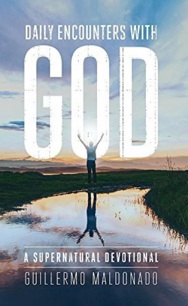 Encuentros diarios con Dios: Un Devocional Supernatural